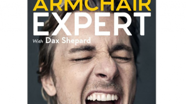 Armchair Expert – With Dax Shepard